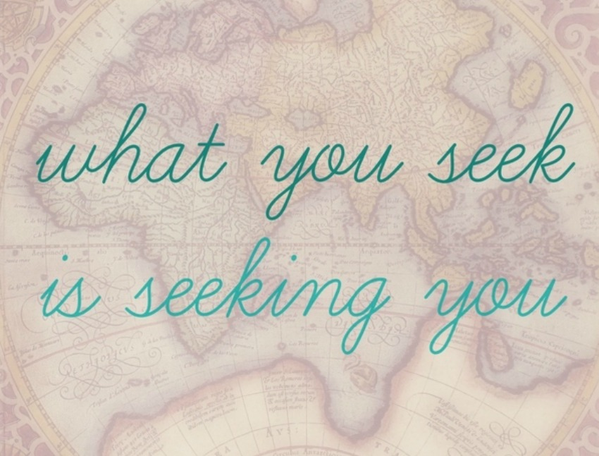 what you seek