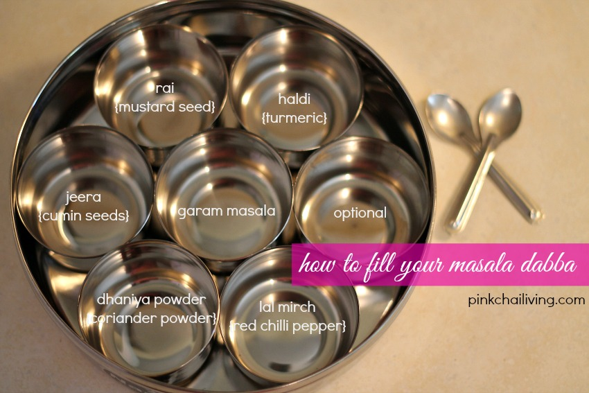 what to put in your masala dabba, fill your masala dabba, pink chai living