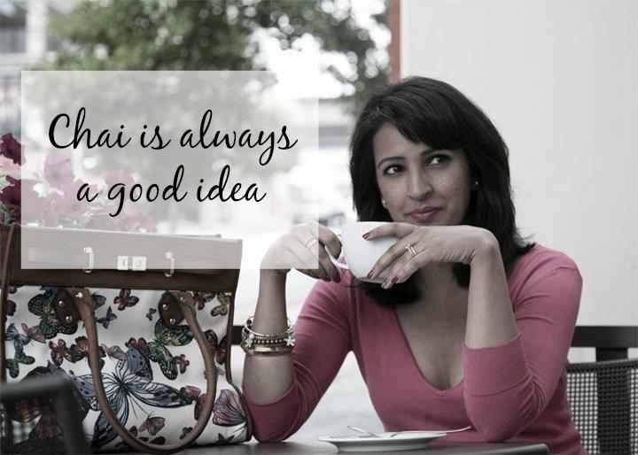 chai is always a good idea