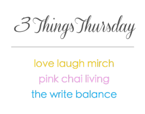 3-Things-Thursday-