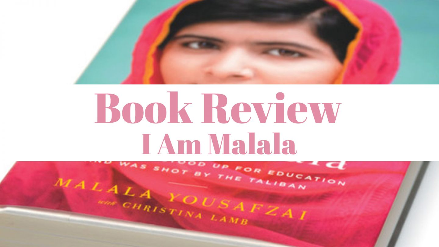 I Am Malala: Book Review